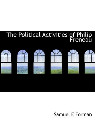 Political Activities of Philip Freneau  N/A 9781115358040 Front Cover