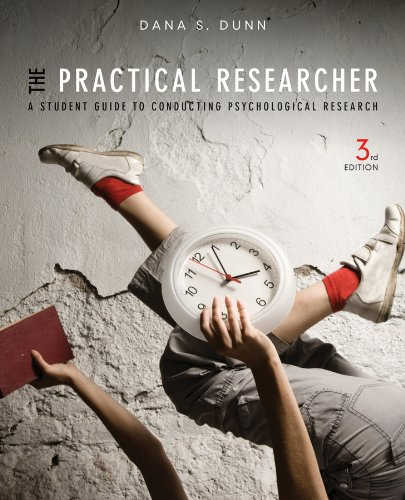 Practical Researcher A Student Guide to Conducting Psychological Research 3rd 2013 9781118360040 Front Cover