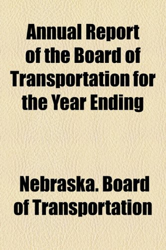 Annual Report of the Board of Transportation for the Year Ending  2010 edition cover