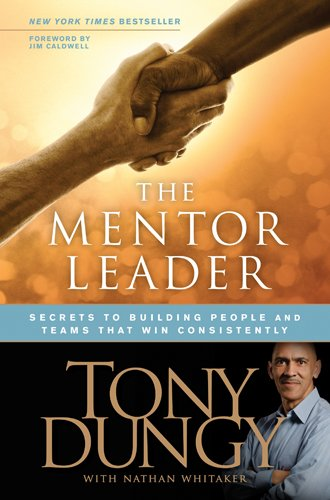 Mentor Leader Secrets to Building People and Teams That Win Consistently  2010 (Unabridged) edition cover