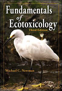Fundamentals of Ecotoxicology  3rd 2009 (Revised) edition cover