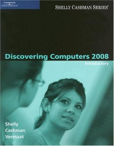Discovering Computers 2008 A Gateway to Information, Introductory  2008 9781423912040 Front Cover