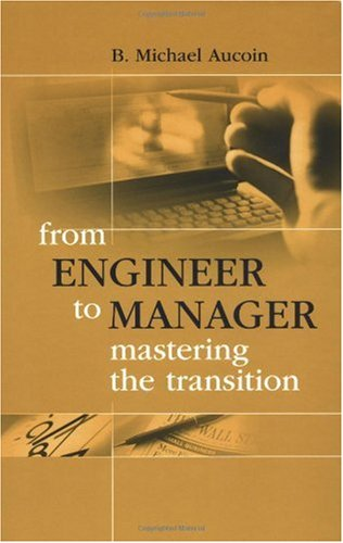 From Engineer to Manager Mastering the Transition  2002 edition cover