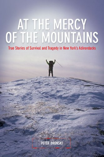 At the Mercy of the Mountains True Stories of Survival and Tragedy in New York's Adirondacks  2008 edition cover