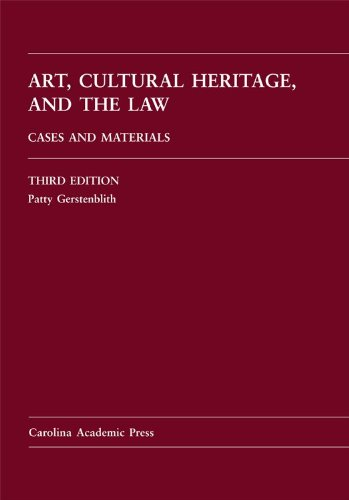 Art, Cultural Heritage, and the Law Cases and Materials 3rd edition cover