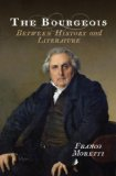 Bourgeois Between History and Literature  2014 edition cover