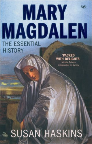 Mary Magdalen The Essential History  2005 9781845950040 Front Cover