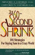 60-Second Shrink 101 Strategies for Staying Sane in a Crazy World  1997 edition cover
