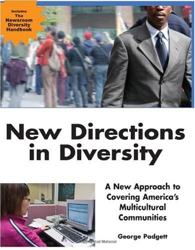 New Directions in Diversity A New Approach to Covering America's Multicultural Communities  2006 edition cover