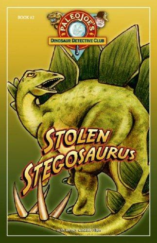 Stolen Stegasaurus   2006 9781934133040 Front Cover