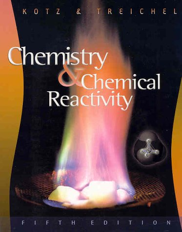 Chemistry and Chemical Reactivity  5th 2003 9780030336041 Front Cover