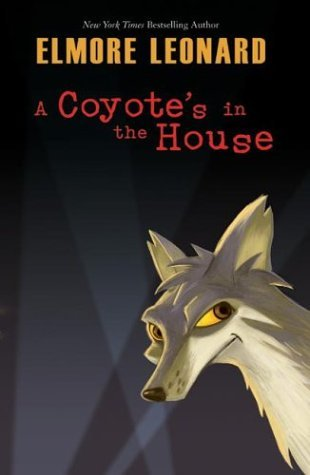 Coyote's in the House   2004 9780060544041 Front Cover