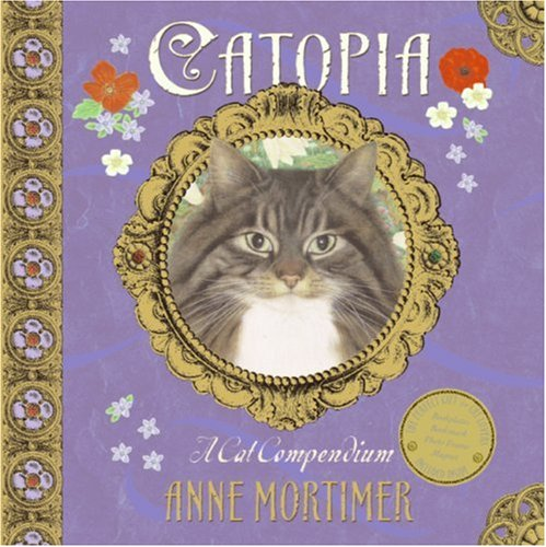 Catopia A Cat Compendium N/A 9780061240041 Front Cover