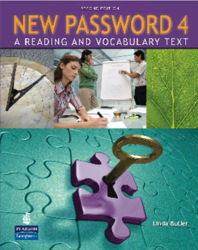 New Password 4 A Reading and Vocabulary Text 2nd 2009 (Student Manual, Study Guide, etc.) edition cover