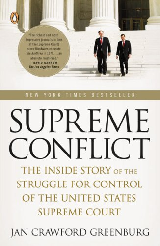 Supreme Conflict The Inside Story of the Struggle for Control of the United States Supreme Court N/A edition cover