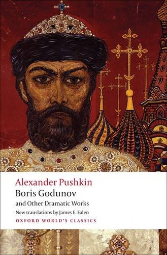 Boris Godunov and Other Dramatic Works   2009 edition cover