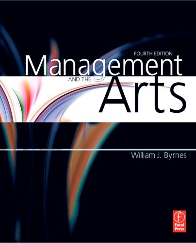 Management and the Arts  4th 2009 (Revised) edition cover