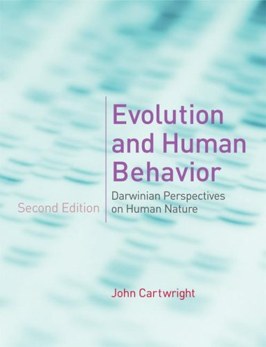 Evolution and Human Behavior Darwinian Perspectives on Human Nature 2nd 2008 edition cover
