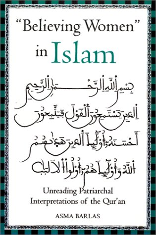 Believing Women in Islam Unreading Patriarchal Interpretations of the Qur'an  2002 edition cover