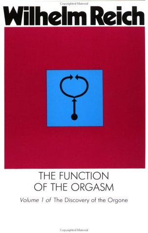 Function of the Orgasm Discovery of the Orgone Revised edition cover