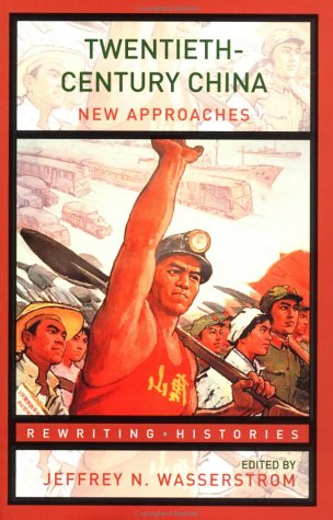 Twentieth-Century China New Approaches  2003 edition cover