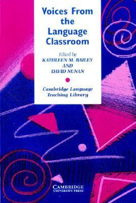 Voices from the Language Classroom Qualitative Research in Second Language Education  1996 edition cover
