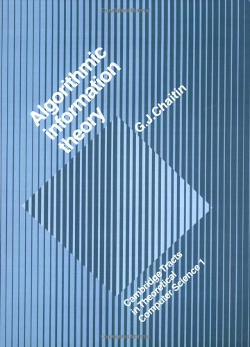 Algorithmic Information Theory   2004 9780521616041 Front Cover