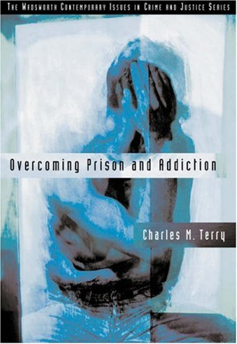 Overcoming Prison and Addiction   2003 edition cover