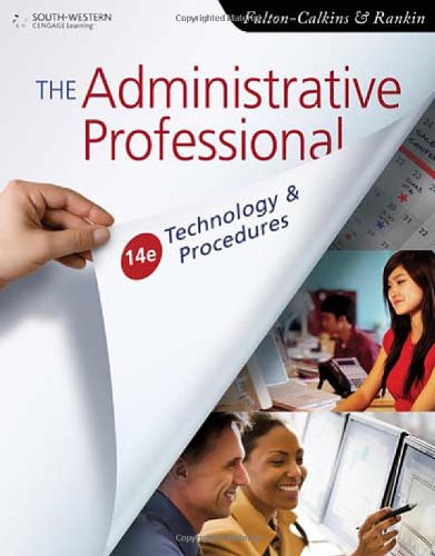 Administrative Professional Technology and Procedures 14th 2011 9780538731041 Front Cover