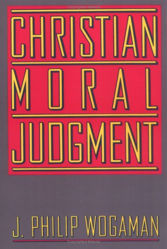 Christian Moral Judgment  N/A 9780664250041 Front Cover
