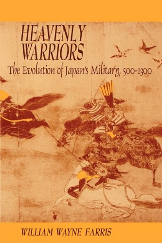 Heavenly Warriors The Evolution of Japan's Military, 500-1300 N/A edition cover