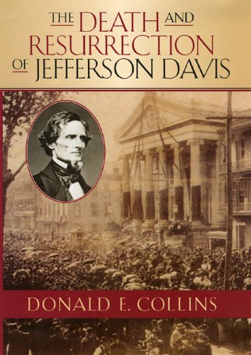 Death and Resurrection of Jefferson Davis   2005 9780742543041 Front Cover