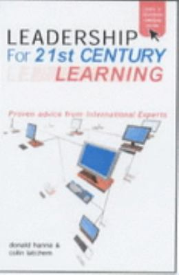 Leadership for 21st Century Learning Global Perspectives from International Experts  2001 9780749432041 Front Cover