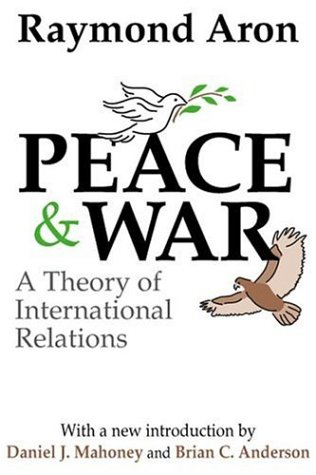 Peace and War A Theory of International Relations  2003 9780765805041 Front Cover
