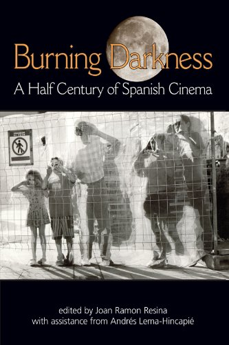 Burning Darkness A Half Century of Spanish Cinema  2008 edition cover