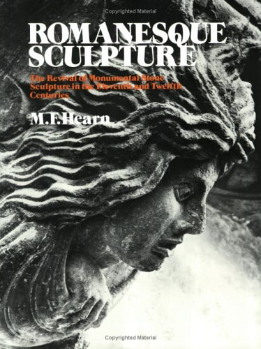 Romanesque Sculpture The Revival of Monumental Stone Sculpture in the Eleventh and the Twelfth Centuries  1985 edition cover