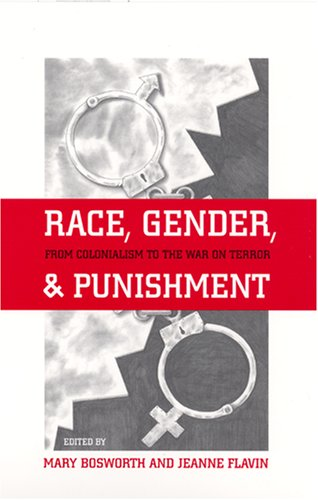 Race, Gender, and Punishment From Colonialism to the War on Terror  2006 edition cover