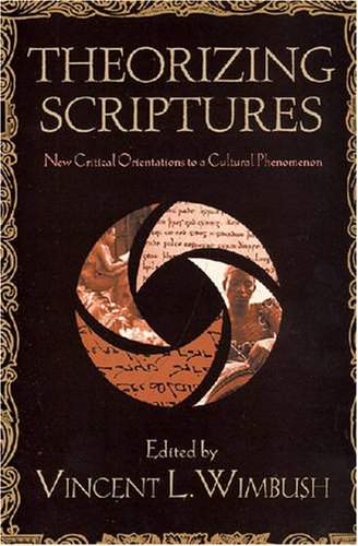 Theorizing Scriptures New Critical Orientations to a Cultural Phenomenon  2008 edition cover
