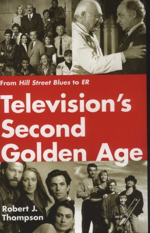 Television's Second Golden Age From Hill Street Blues to ER N/A 9780815605041 Front Cover