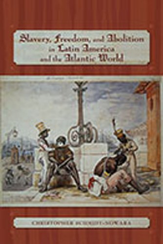 Slavery, Freedom, and Abolition in Latin America and the Atlantic World   2011 edition cover