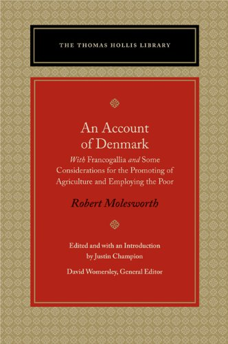 Account of Denmark With Francogallia and Some Considerations for the Promoting of Agriculture and Employing the Poor  2011 9780865978041 Front Cover
