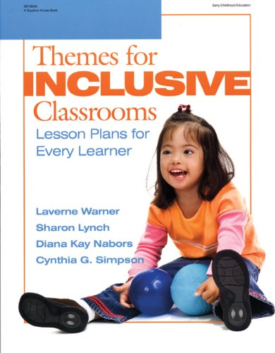 Themes for Inclusive Classrooms Lesson Plans for Every Learner  2007 edition cover