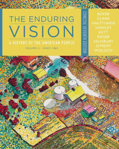 Enduring Vision A History of the American People, since 1865 7th 2013 edition cover