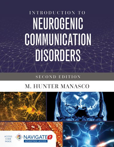 Introduction to Neurogenic Communication Disorders  2nd 2017 (Revised) 9781284099041 Front Cover