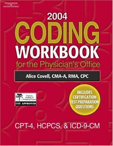 2004 Coding Workbook for the Physician's Office  5th 2005 9781401883041 Front Cover
