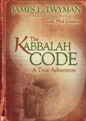 Kabbalah Code A True Adventure  2009 9781401924041 Front Cover