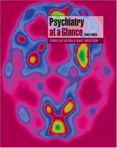 Psychiatry at a Glance  3rd 2005 (Revised) 9781405124041 Front Cover