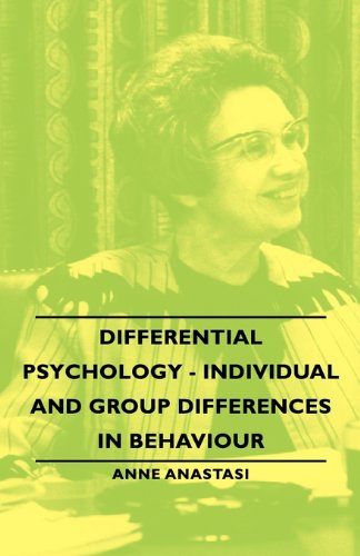 Differential Psychology - Individual and Group Differences in Behaviour  2007 9781406763041 Front Cover