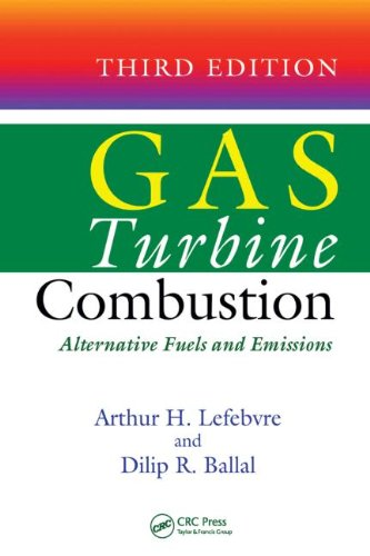 Gas Turbine Combustion Alternative Fuels and Emissions 3rd 2010 (Revised) edition cover