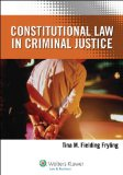Constitutional Law in Criminal Justice  N/A edition cover